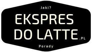 Testy, opinie i recenzje ekspresów do kawy latte - EkspresDoLatte.pl